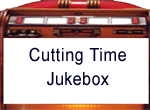 cuttingtimejukebox
